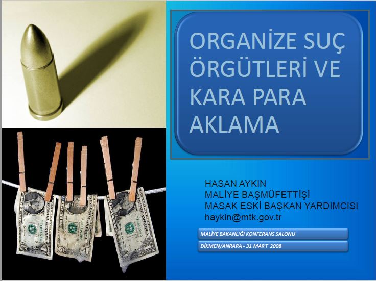 organize suç örgütleri ve karapara aklama