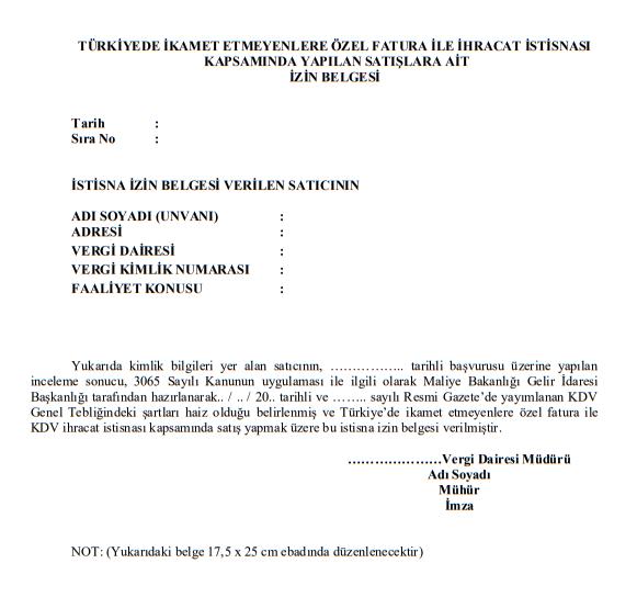 bavul ticareti Türkiyede ikamet etmeyenlere ihracat istisnası kapsamında yapılan satışlar için kdv istisna izin belgesi