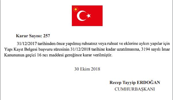 257 sayılı Cumhurbaşkanı kararı imar barışını uzatan karar