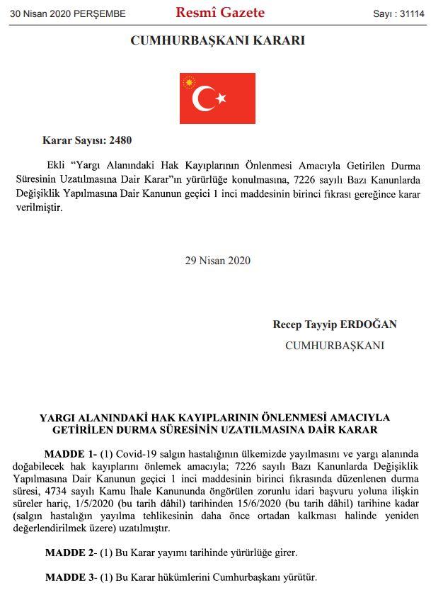 yargı alanındaki hak kayıplarının önlenmesi macıyla durma süresinin uzatılmasına dair karar cb kararı